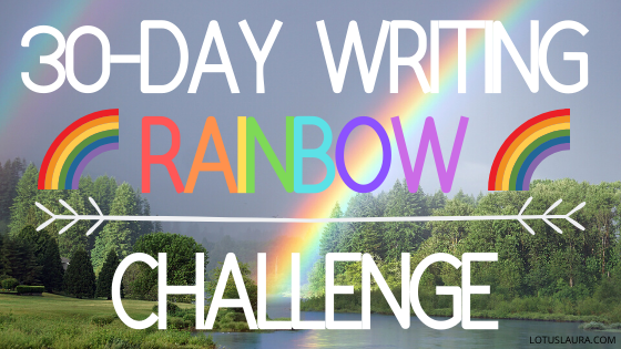 30-day challenge: WRITING RAINBOW (ORANGE) day 8: how do you get creative?