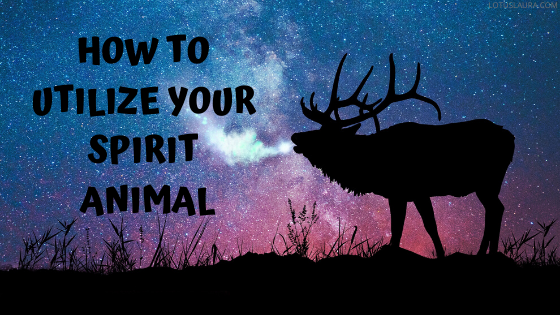 How to utilize your spirit animal