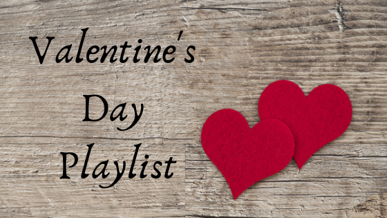 Valentine's Day Playlist ~ sweet & spicy