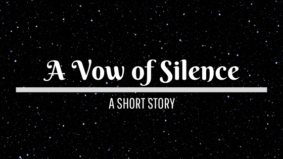 A Vow of Silence (short story)