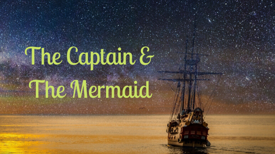 The Captain & The Mermaid