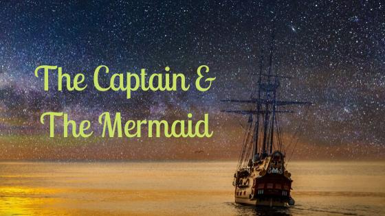 The Captain & TheMermaid