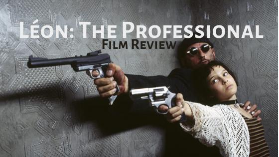 Film Review: (Léon) TheProfessional