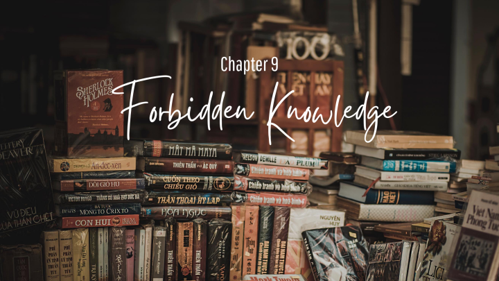 Forbidden Knowledge (chapter 9)