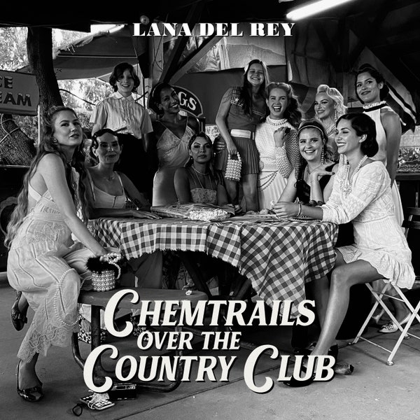 """Album Review: """"Chemtrails over the Country Club"""" by Lana DelRey"""