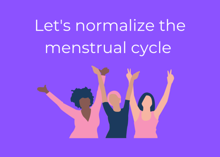 Let's normalize the menstrualcycle!