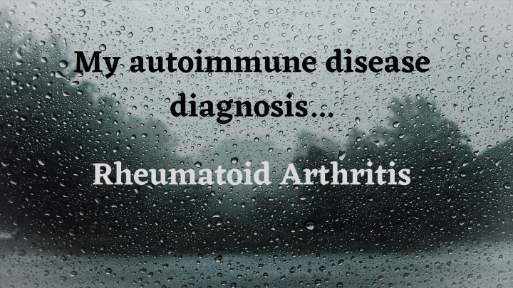 My autoimmune diseasediagnosis